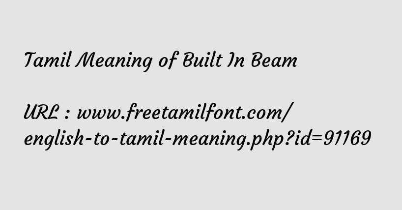 Tamil Meaning Of Built In Beam ப த வ ட டம